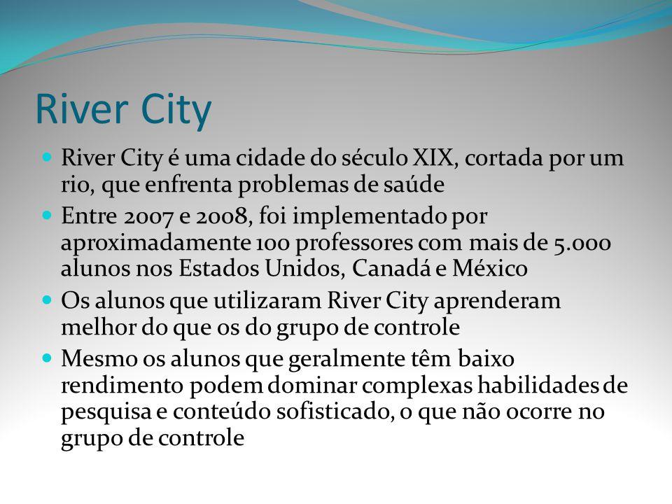 River City River City é uma cidade do século XIX, cortada por um rio, que enfrenta problemas de saúde.