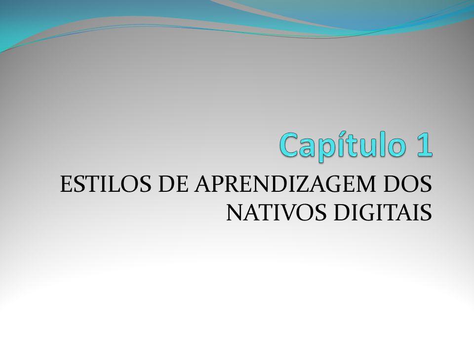 ESTILOS DE APRENDIZAGEM DOS NATIVOS DIGITAIS
