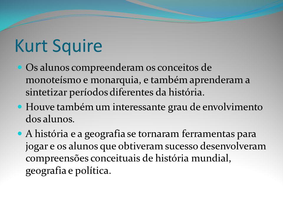 Kurt Squire Os alunos compreenderam os conceitos de monoteísmo e monarquia, e também aprenderam a sintetizar períodos diferentes da história.