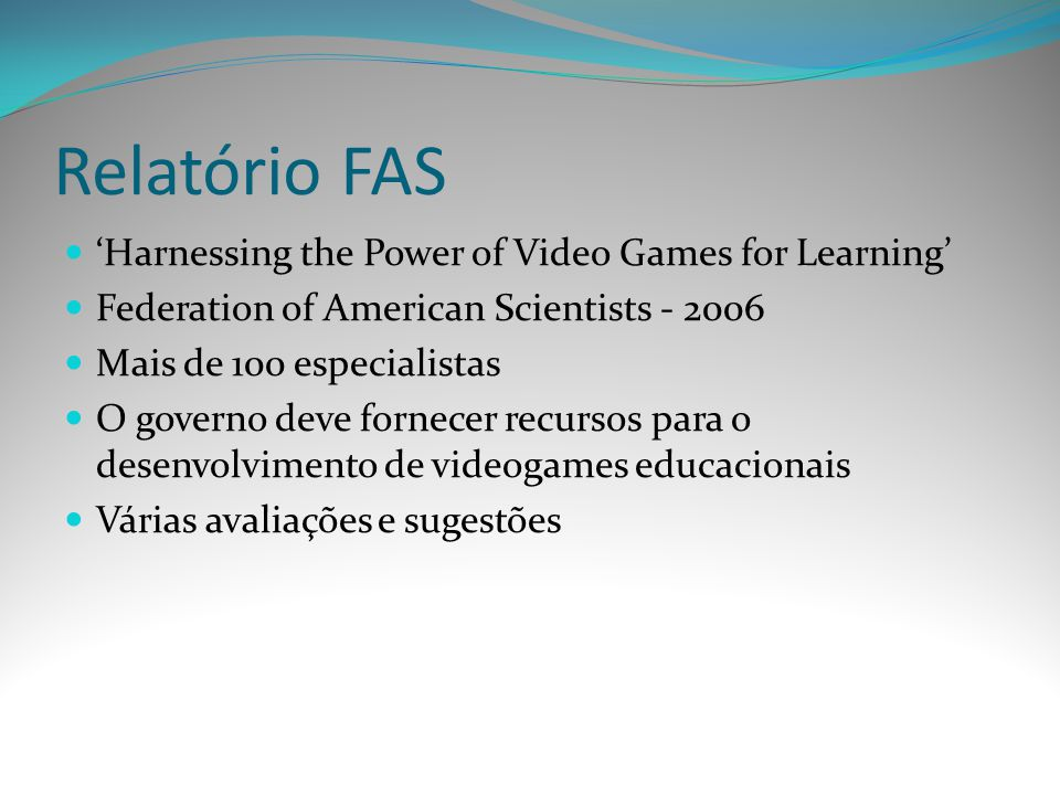 Relatório FAS 'Harnessing the Power of Video Games for Learning'