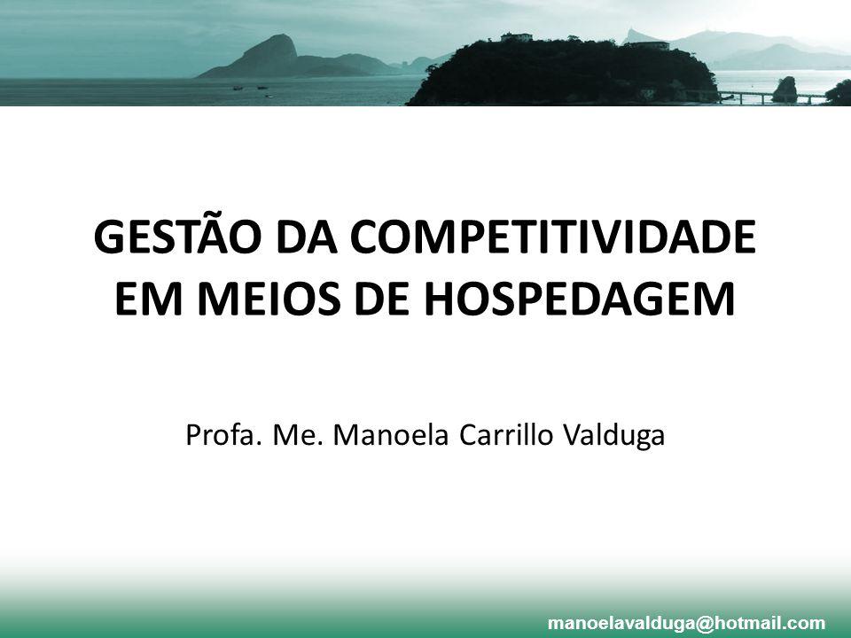 GESTÃO DA COMPETITIVIDADE EM MEIOS DE HOSPEDAGEM