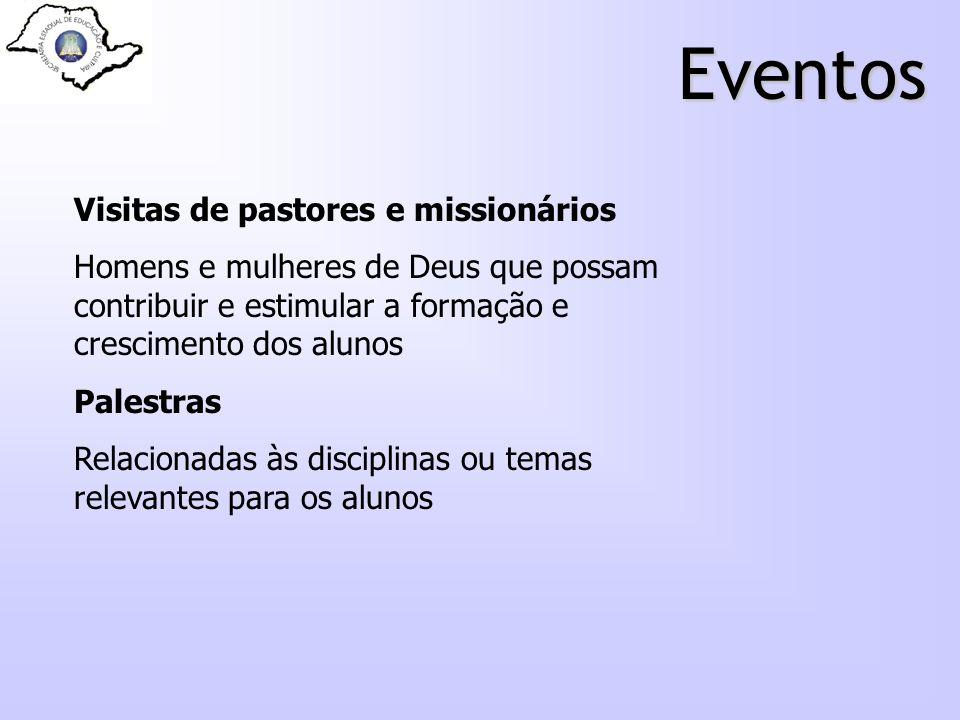 Eventos Visitas de pastores e missionários