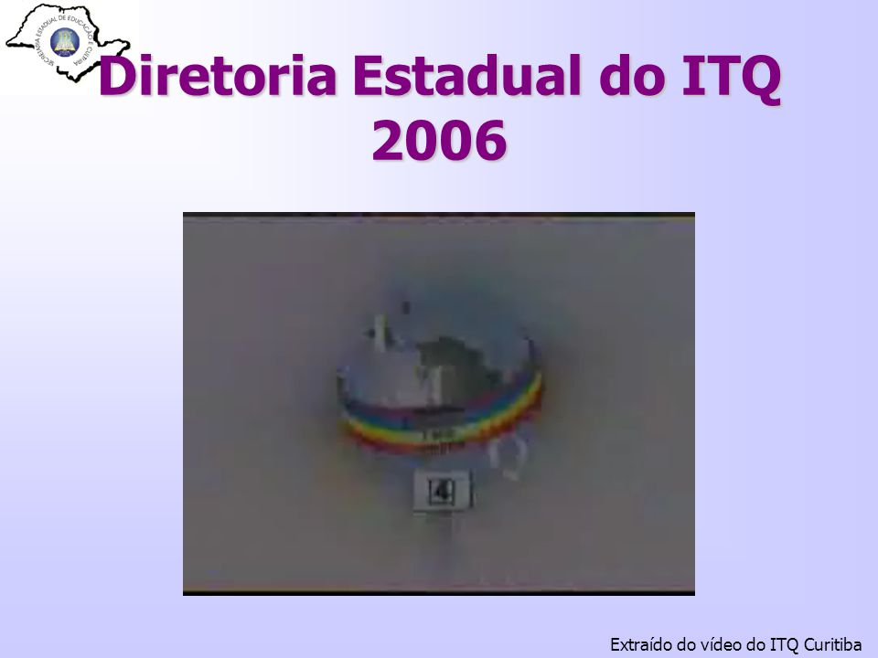 Diretoria Estadual do ITQ 2006
