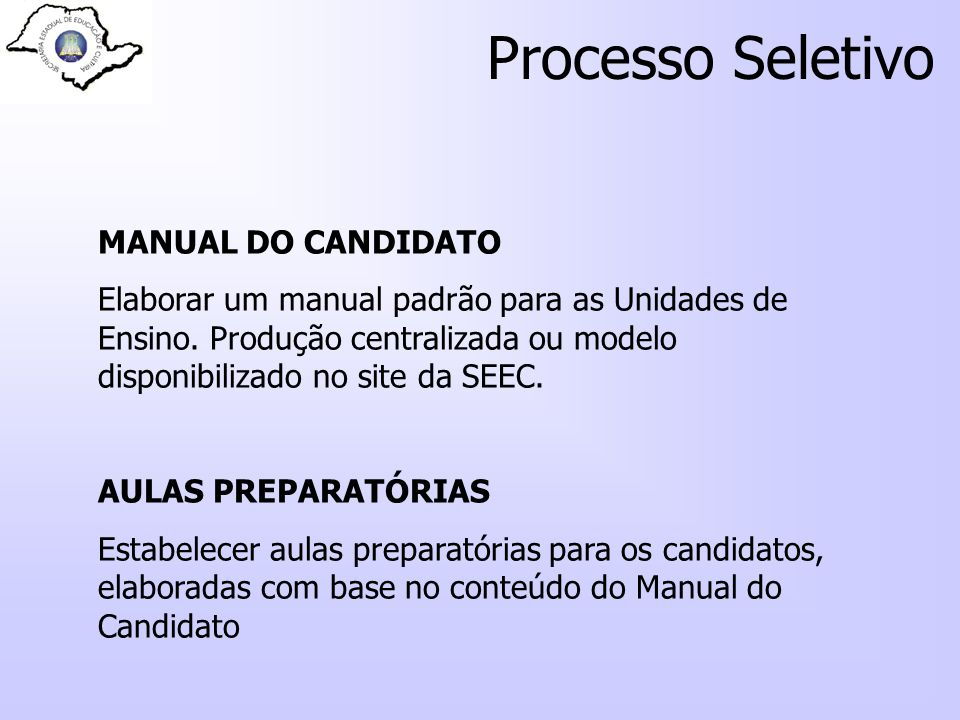 Processo Seletivo MANUAL DO CANDIDATO