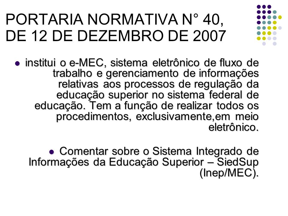PORTARIA NORMATIVA N° 40, DE 12 DE DEZEMBRO DE 2007
