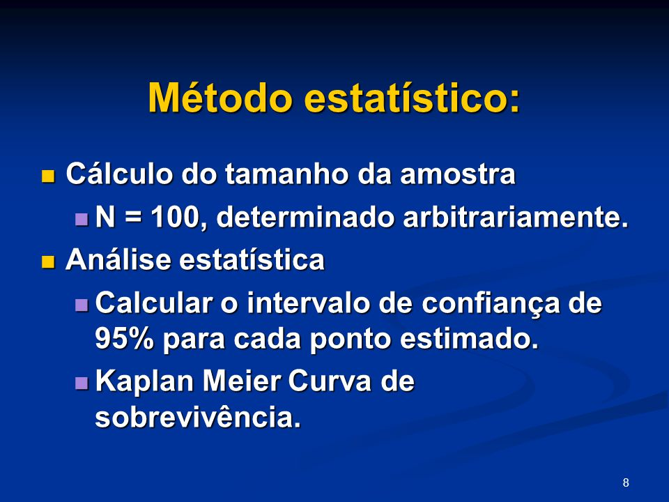 Método estatístico: Cálculo do tamanho da amostra