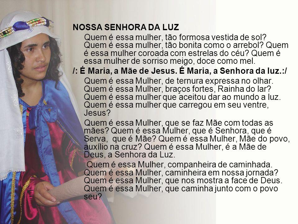 NOSSA SENHORA DA LUZ