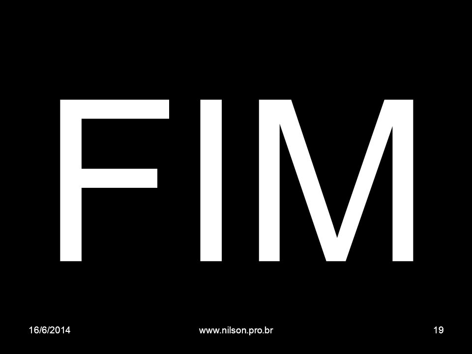 FIM 02/04/2017 www.nilson.pro.br