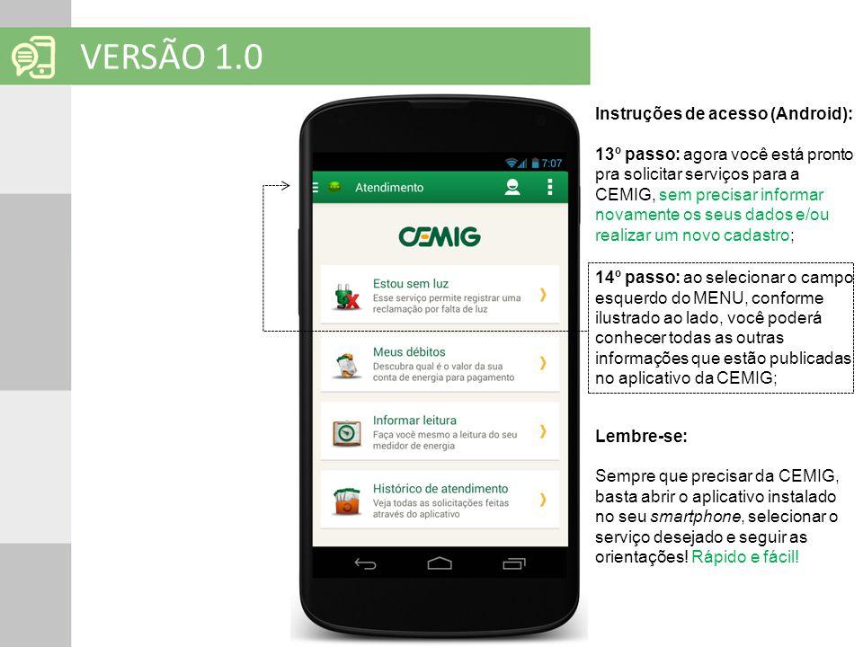 VERSÃO 1.0 Instruções de acesso (Android):