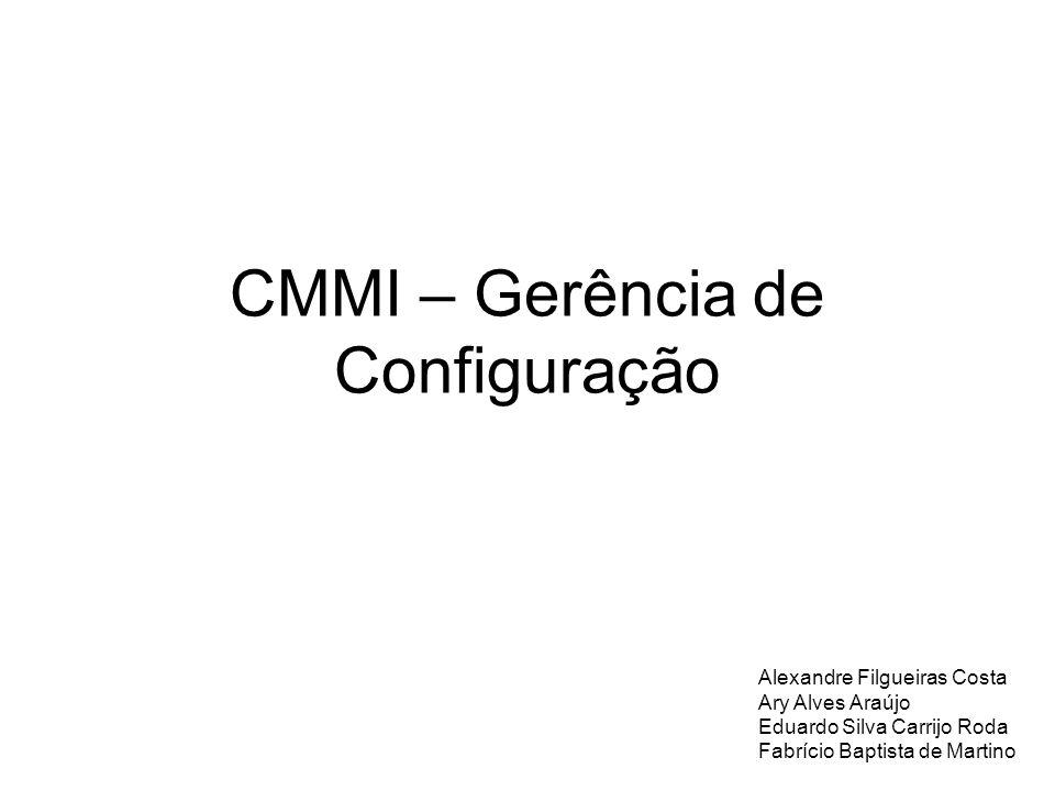 CMMI – Gerência de Configuração