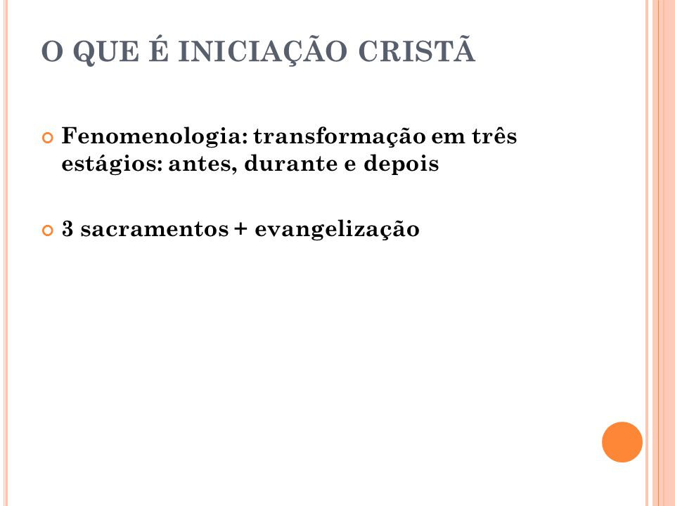O QUE É INICIAÇÃO CRISTÃ