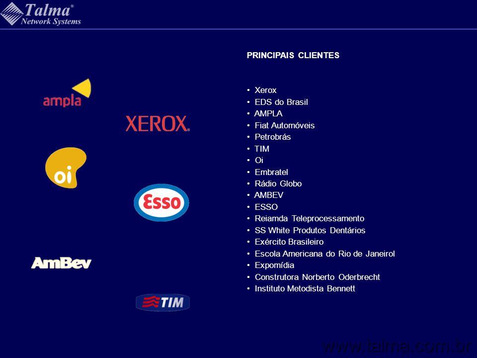 www.talma.com.br PRINCIPAIS CLIENTES Xerox EDS do Brasil AMPLA
