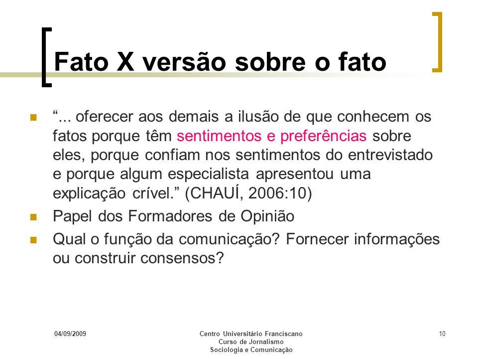 Fato X versão sobre o fato