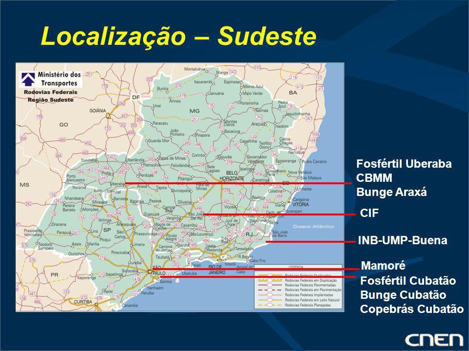 Localização – Sudeste Fosfértil Uberaba CBMM Bunge Araxá CIF
