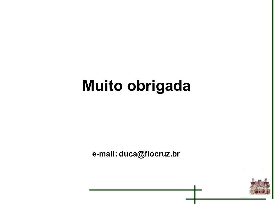 e-mail: duca@fiocruz.br
