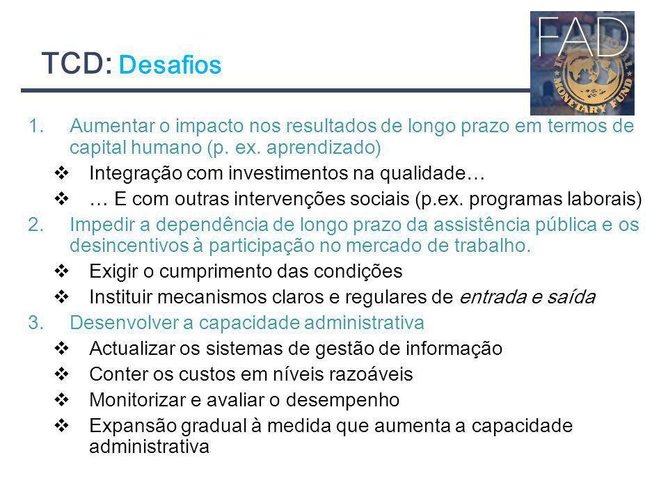 TCD: Desafios Aumentar o impacto nos resultados de longo prazo em termos de capital humano (p. ex. aprendizado)
