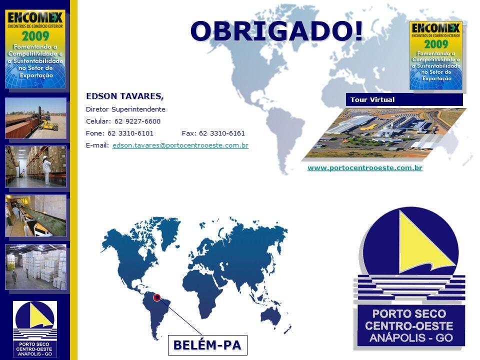 OBRIGADO! BELÉM-PA EDSON TAVARES, Diretor Superintendente Tour Virtual