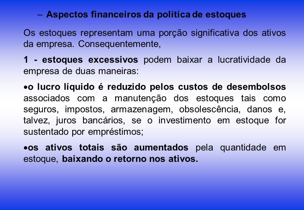 Aspectos financeiros da política de estoques