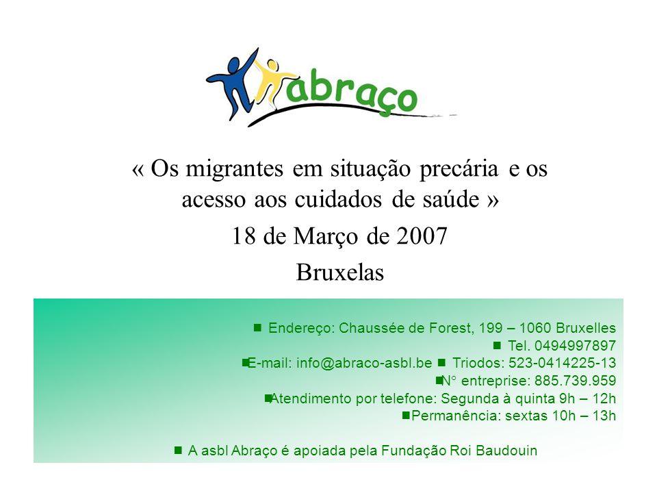 « Os migrantes em situação precária e os acesso aos cuidados de saúde »