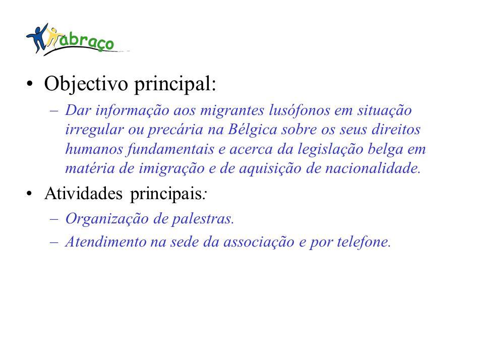 Objectivo principal: Atividades principais: