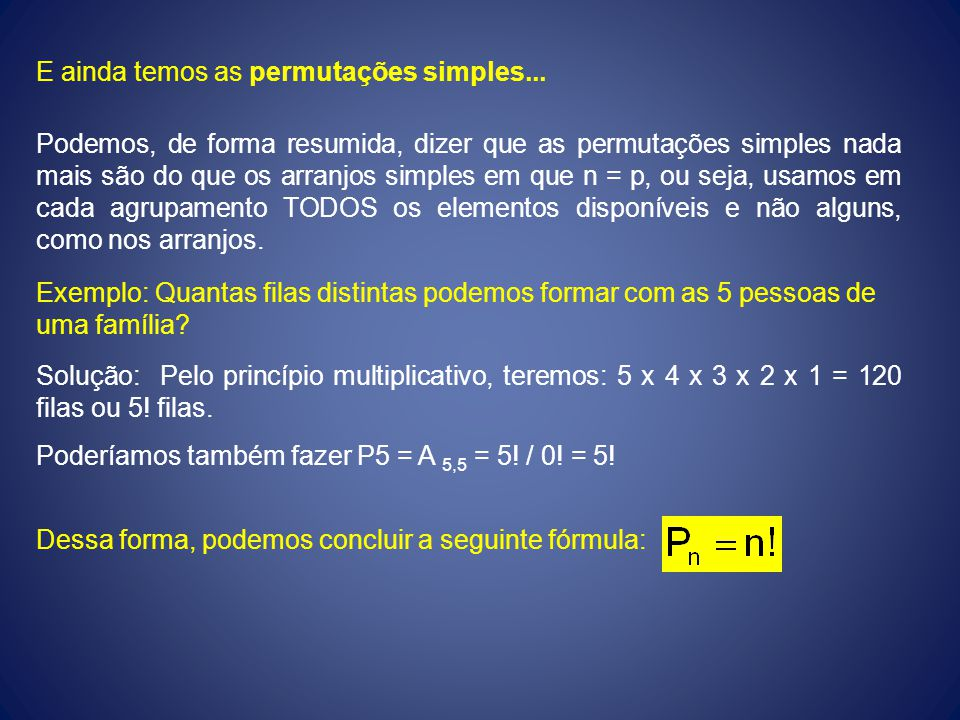 E ainda temos as permutações simples...