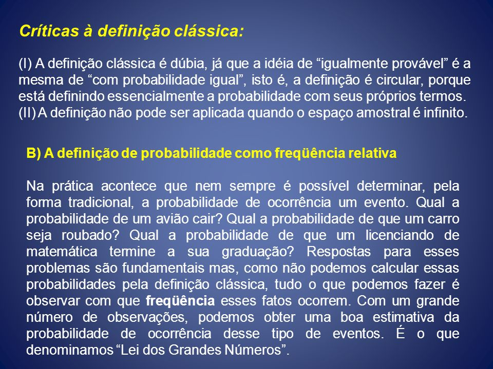 Críticas à definição clássica:
