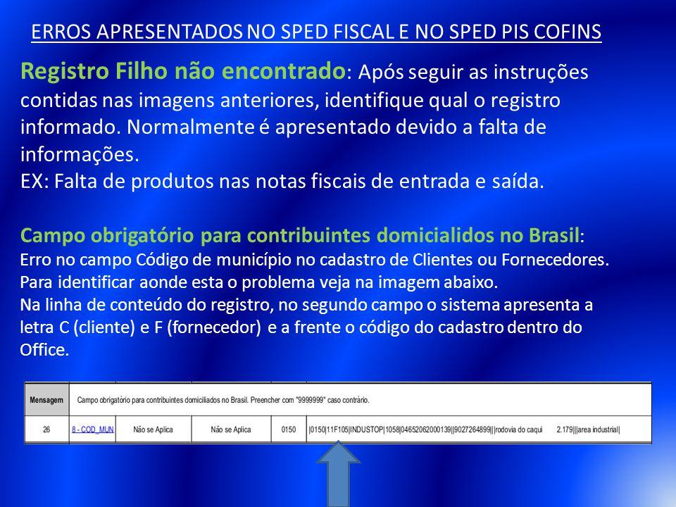 ERROS APRESENTADOS NO SPED FISCAL E NO SPED PIS COFINS