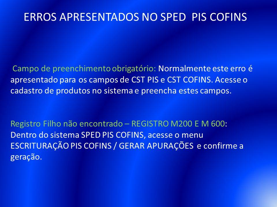 ERROS APRESENTADOS NO SPED PIS COFINS