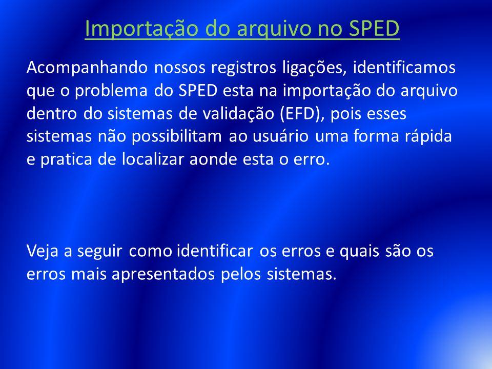 Importação do arquivo no SPED