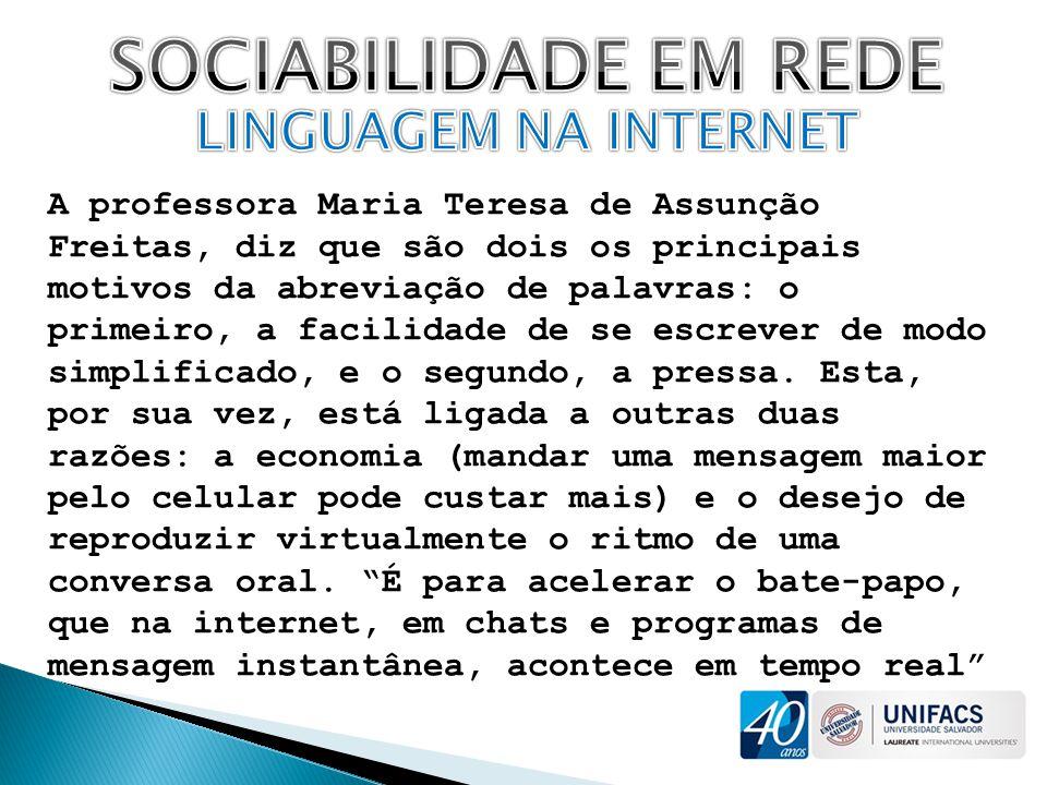 SOCIABILIDADE EM REDE LINGUAGEM NA INTERNET