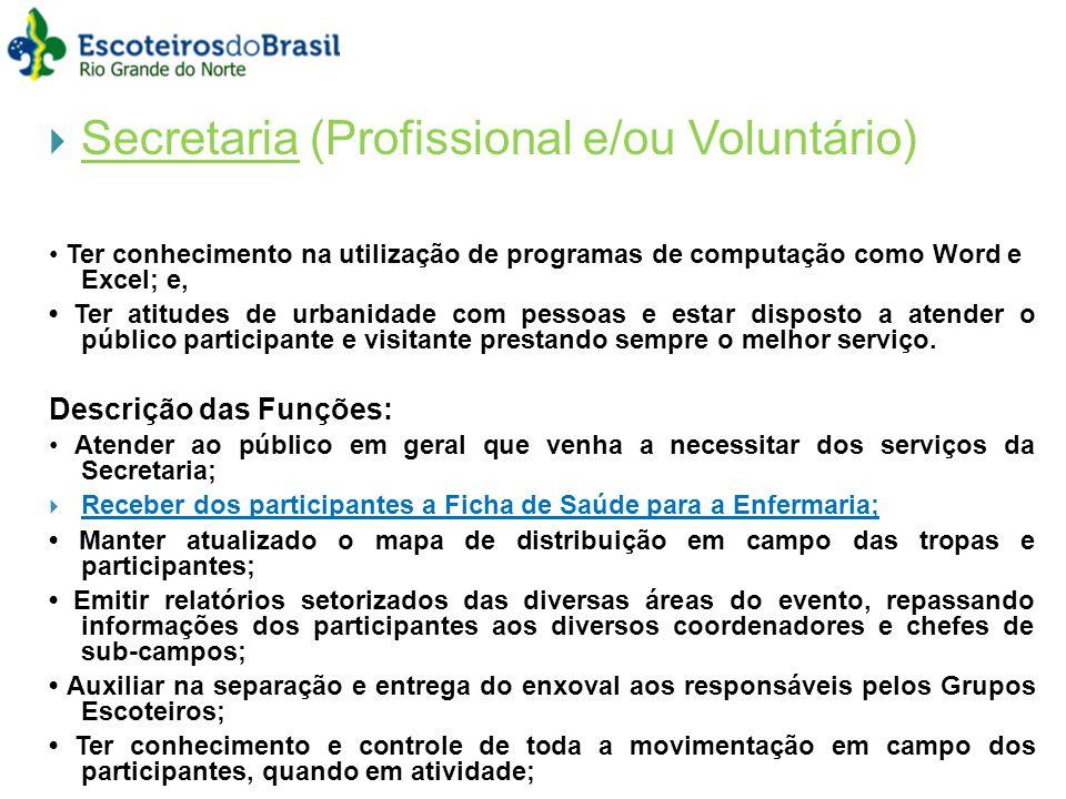 Secretaria (Profissional e/ou Voluntário)