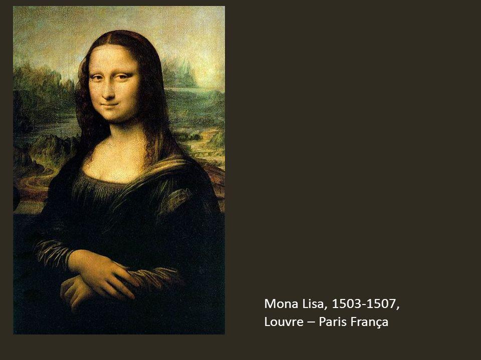 Mona Lisa, 1503-1507, Louvre – Paris França