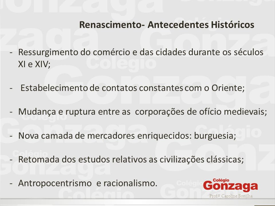 Renascimento- Antecedentes Históricos