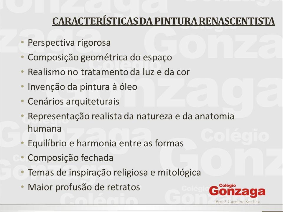 CARACTERÍSTICAS DA PINTURA RENASCENTISTA