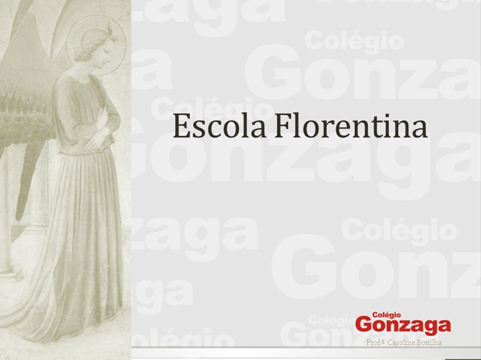 Escola Florentina Prof.ª Caroline Bonilha