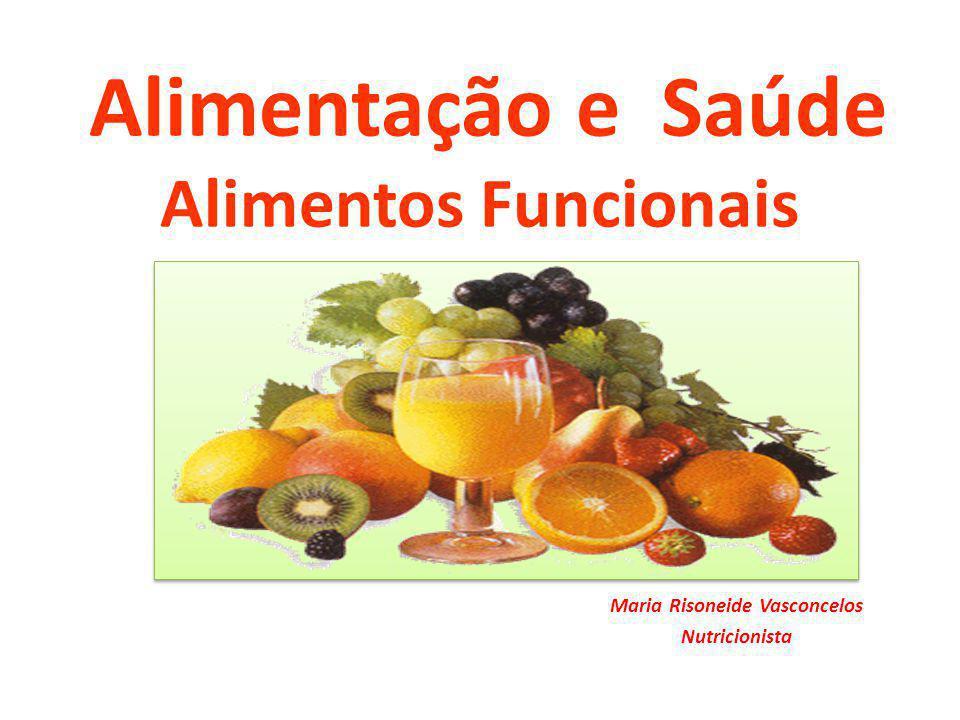 Alimentação e Saúde Alimentos Funcionais
