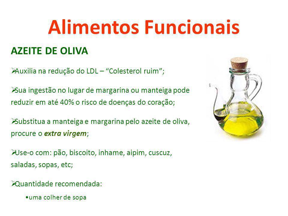 Alimentos Funcionais AZEITE DE OLIVA