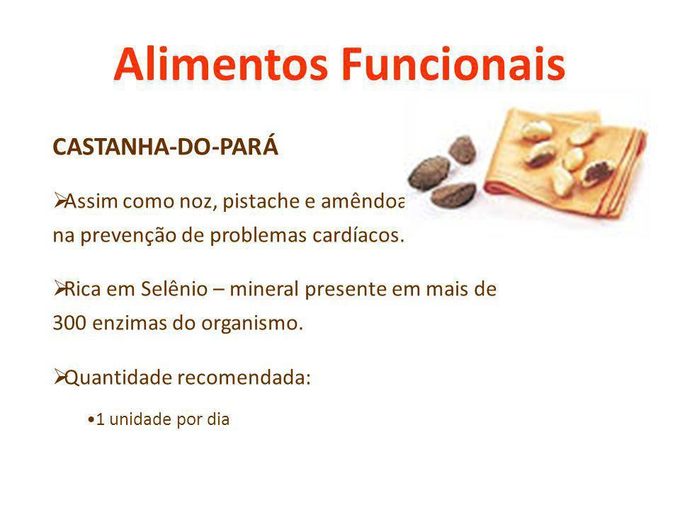 Alimentos Funcionais CASTANHA-DO-PARÁ