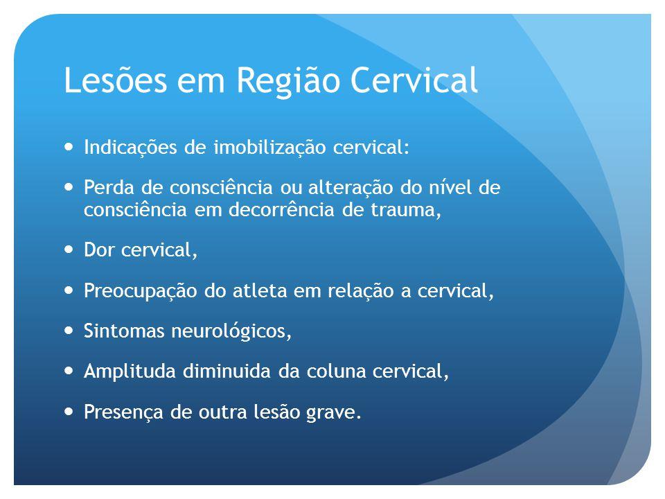 Lesões em Região Cervical