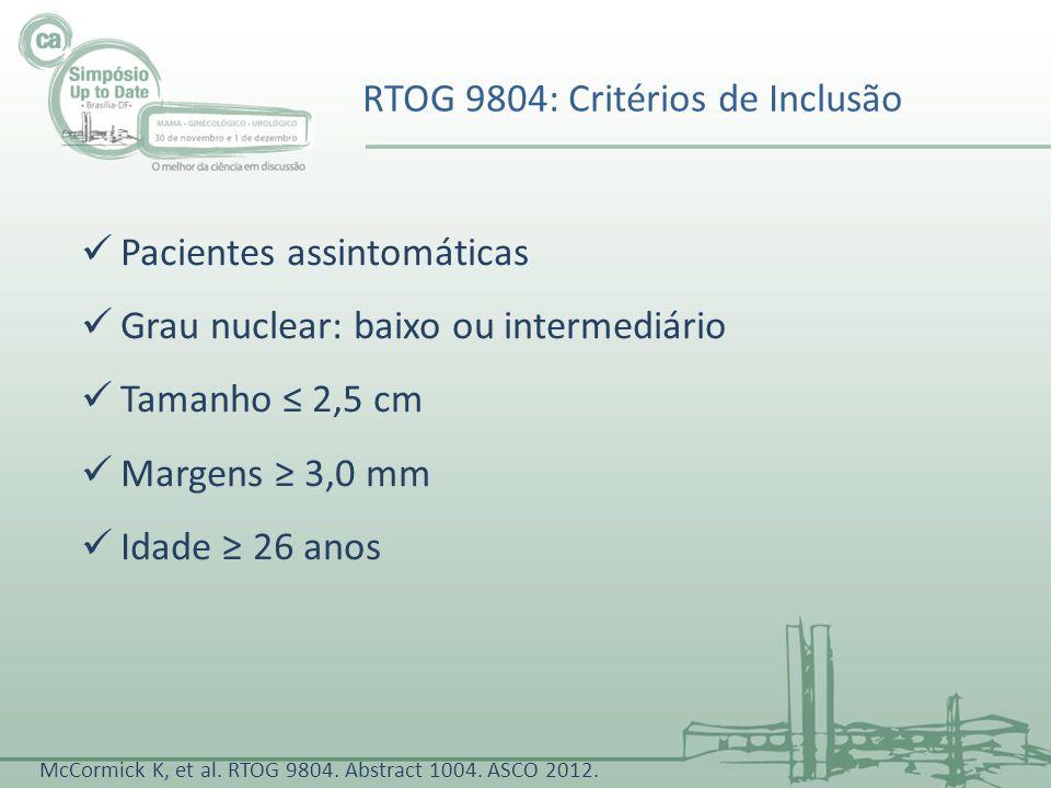 RTOG 9804: Critérios de Inclusão