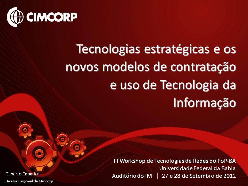 Tecnologias estratégicas e os novos modelos de contratação e uso de Tecnologia da Informação