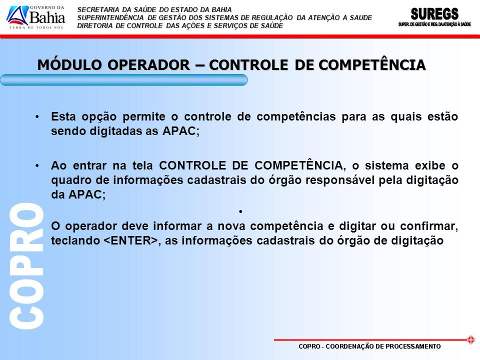 MÓDULO OPERADOR – CONTROLE DE COMPETÊNCIA