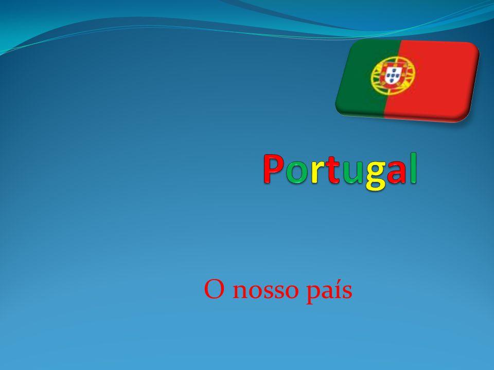 Portugal O nosso país