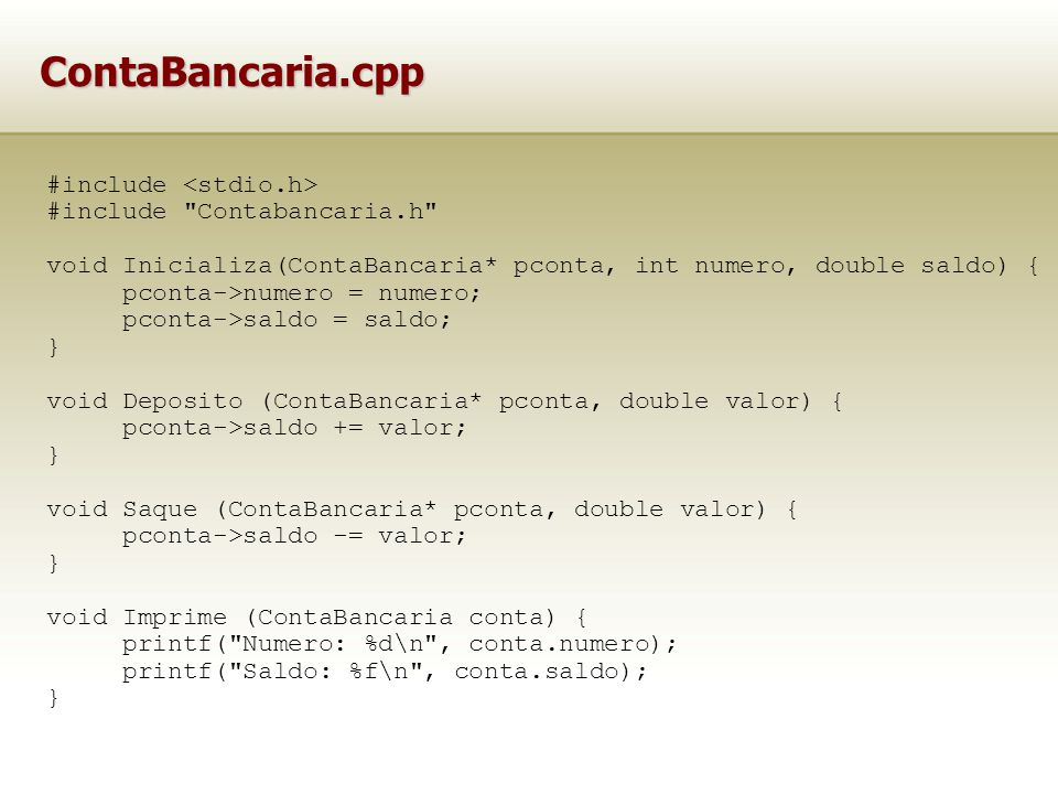 ContaBancaria.cpp #include <stdio.h> #include Contabancaria.h