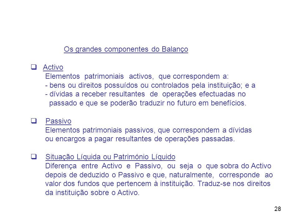 Os grandes componentes do Balanço