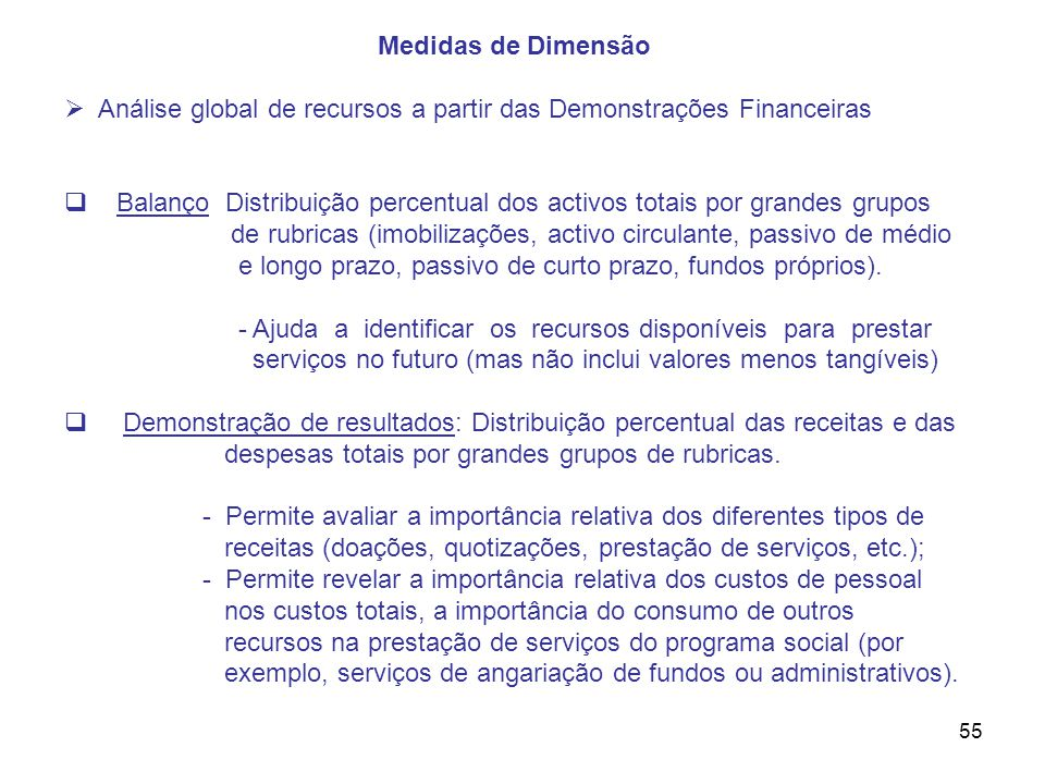 Medidas de Dimensão Análise global de recursos a partir das Demonstrações Financeiras.