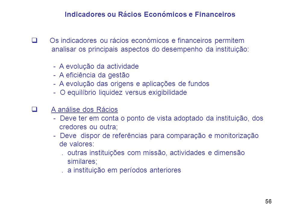 Indicadores ou Rácios Económicos e Financeiros