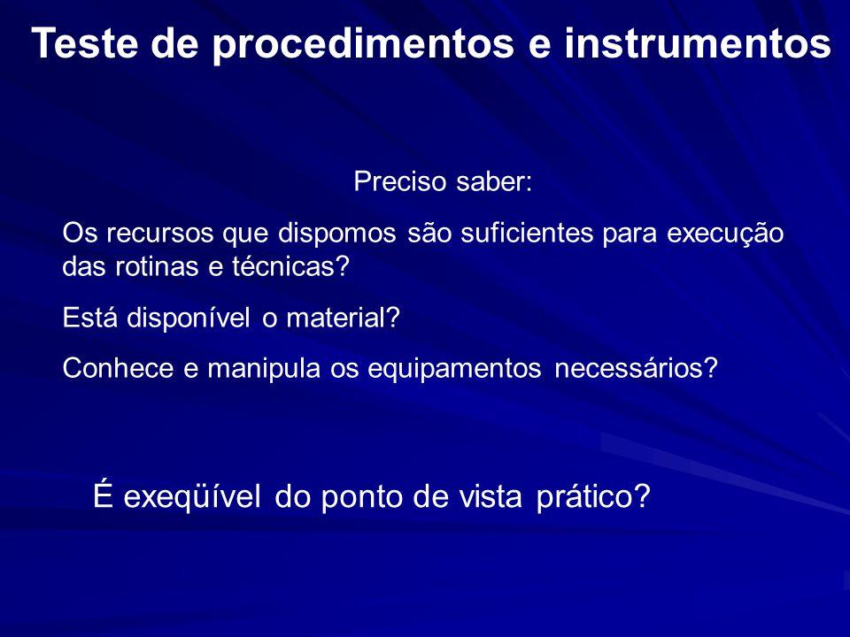 Teste de procedimentos e instrumentos