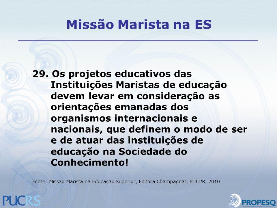 Missão Marista na ES 29. Os projetos educativos das