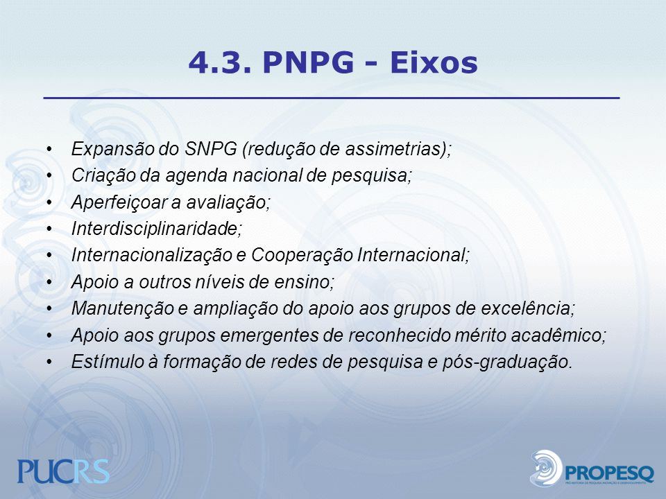4.3. PNPG - Eixos Expansão do SNPG (redução de assimetrias);